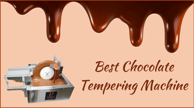 Best Chocolate Tempering Machine