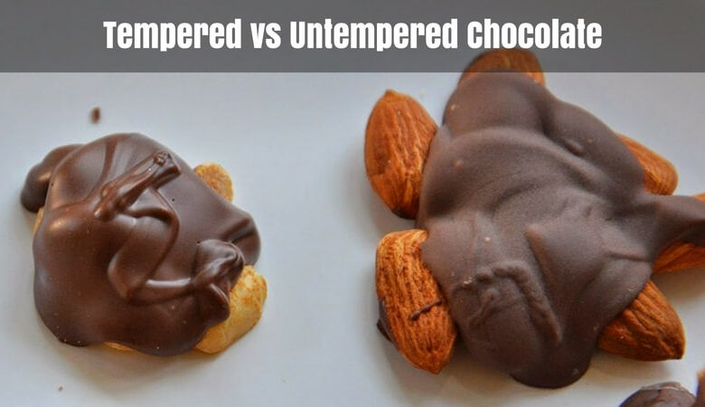 Tempered vs Untempered Chocolate – Start Making It