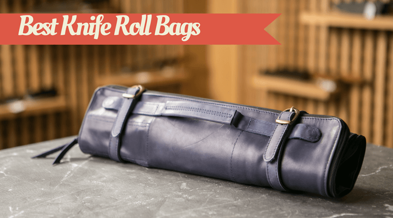 Best Knife Roll Bags