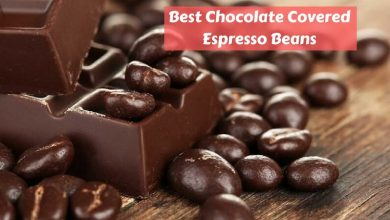 Best Chocolate Covered Espresso Beans