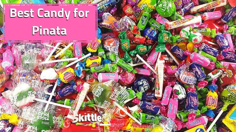 Best Candy for Pinata