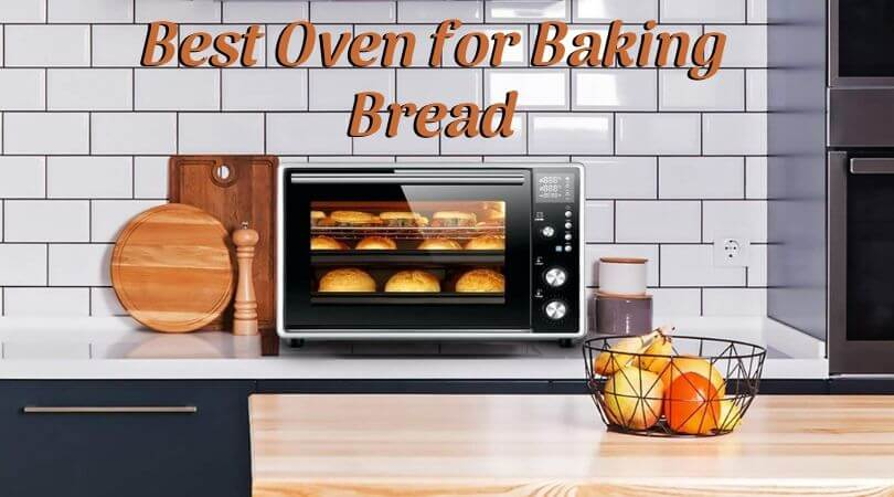 Photo of Best Oven for Baking Bread – Quintessential Kitchen Appliance