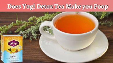 Does Yogi Detox Tea Make you Poop – Know More About Yogi Detox Tea