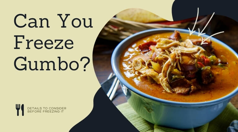Can You Freeze Gumbo
